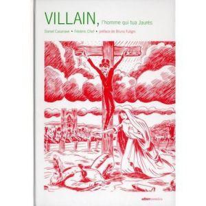 villain-l-homme-qui-tua-jaures2