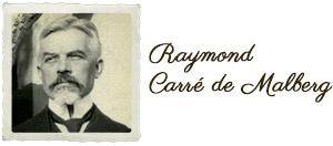 Raymond_Carre_de_Malberg1