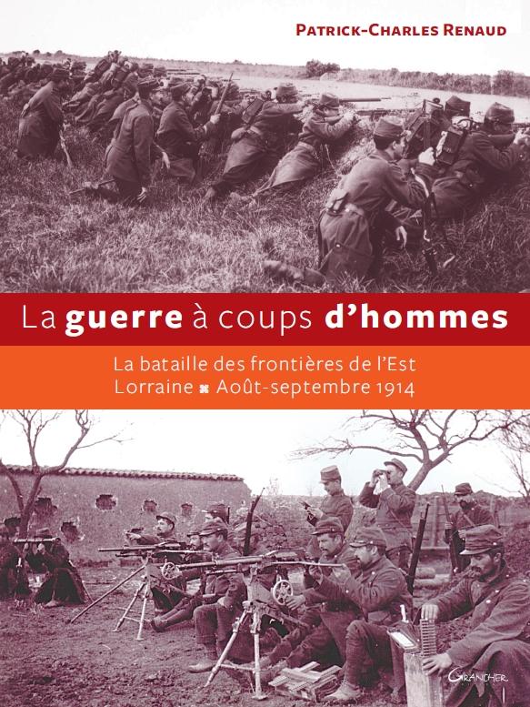 Livre: «la guerre à coups d'homme» de Patrick-Charles Renaud