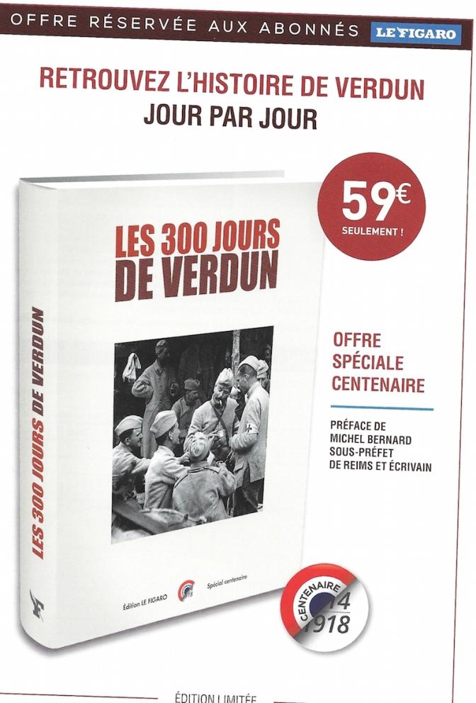 Livre: «les 300 jours de Verdun» préfacé par  le sous-préfet Michel Bernard