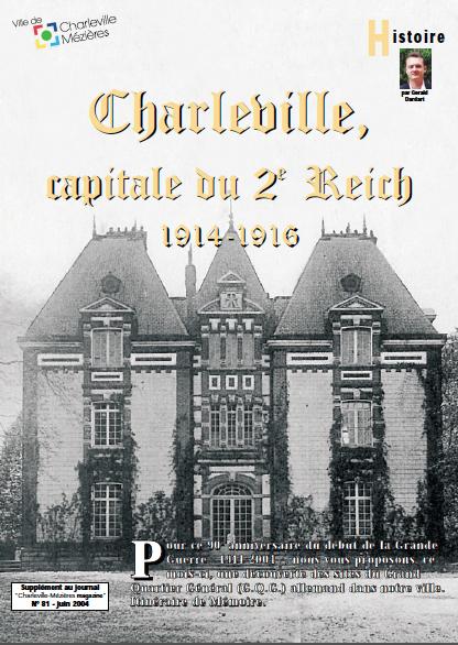737/9 août 1916: Charleville (Ardenne) capitale du 2 ème Reich