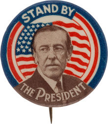 stand-by-the-president-wilson-button