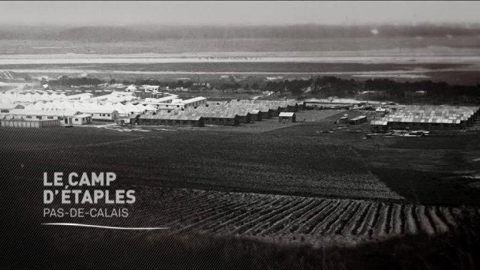 (vidéo) Histoires 14-18 : Le camp d'Etaples (Pas de Calais)