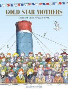 BD: Gold Star Mothers : les autres héros de la guerre de 14-18