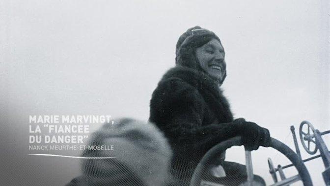 """(vidéo) Marie Marvingt, """"la fiancée du danger"""""""